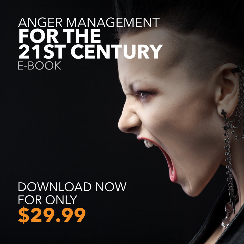 Anger Management for the 21st Century