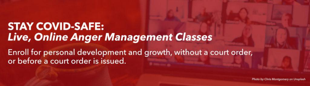 Covid-safe, live online anger management classes